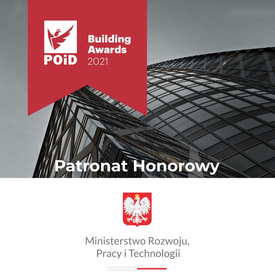 Ministerstwo Rozwoju Pracy i Technologii Patronem Honorowym konkursu POiD Building Awards 2021